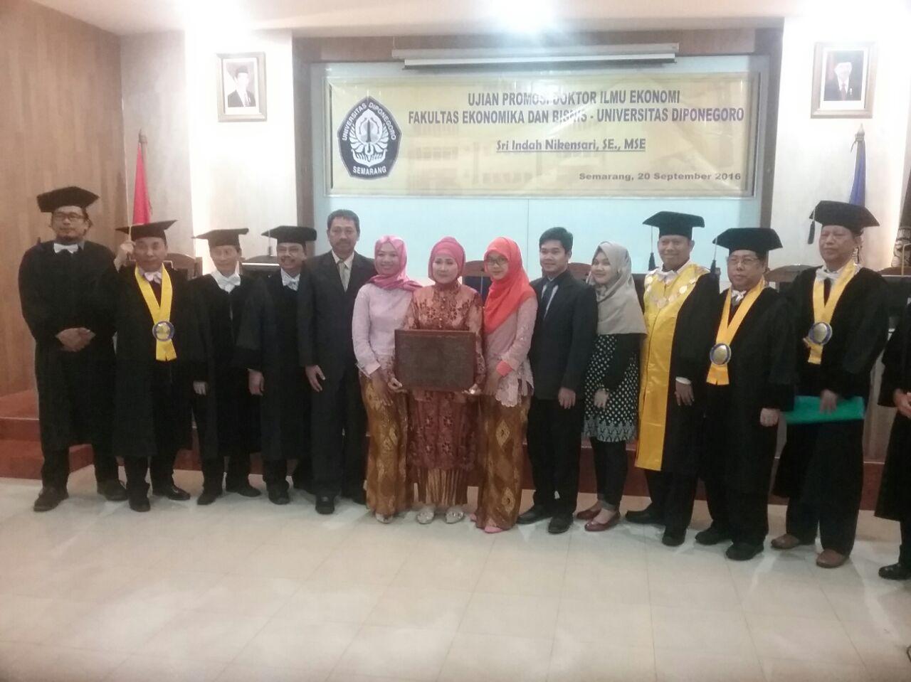 Sidang Promosi Doktor dalam Ilmu Ekonomi Sri Indah Nikensari, SE, M. SE