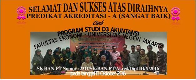 Selamat Atas Keberhasilan Pencapaian Akreditasi-A Prodi D3 Akuntansi Fakultas Ekonomi – Universitas Negeri Jakarta